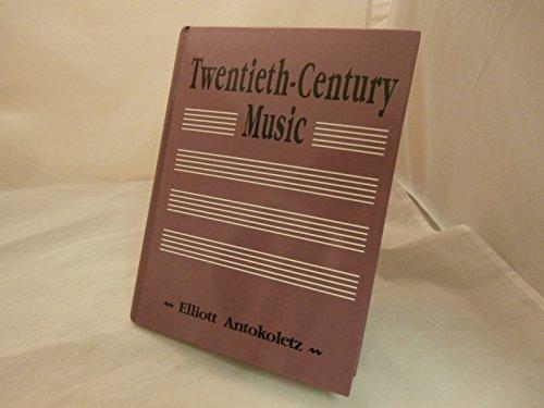 9780139341267: Twentieth Century Music