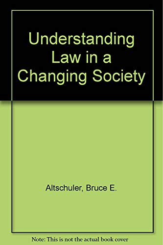 9780139341342: Understanding Law in a Changing Society