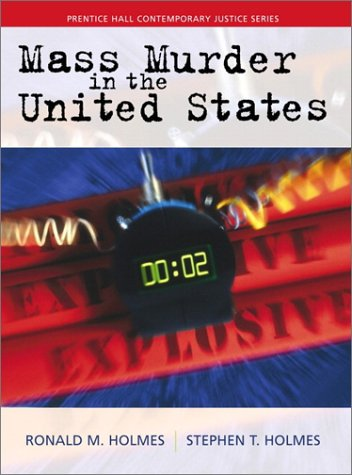 9780139343087: Mass Murder in the United States