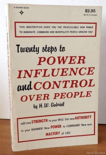 9780139349508: Twenty Steps to Power, Influence and Control Over People