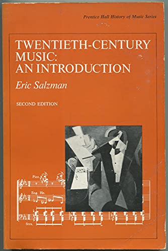 9780139350078: Twentieth Century Music: An Introduction (Prentice-Hall history of music series)