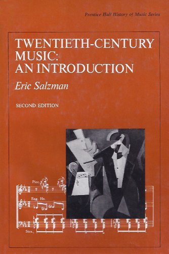 9780139350153: Twentieth Century Music: An Introduction (Prentice-Hall history of music series)
