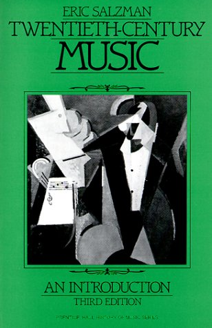 9780139350573: Twentieth-Century Music: An Introduction (Prentice Hall History of Music Series)