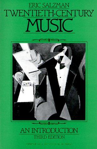 9780139350573: Twentieth-Century Music: An Introduction (Prentice Hall History of Music Series)