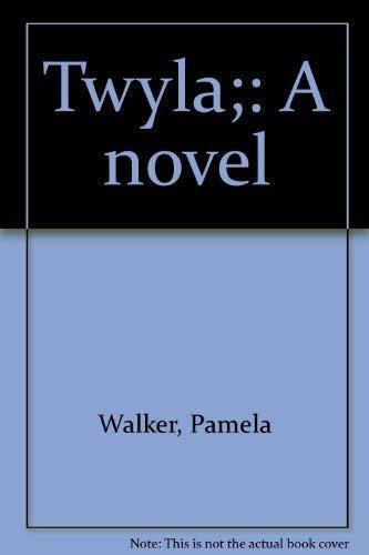 9780139352393: Title: Twyla A novel