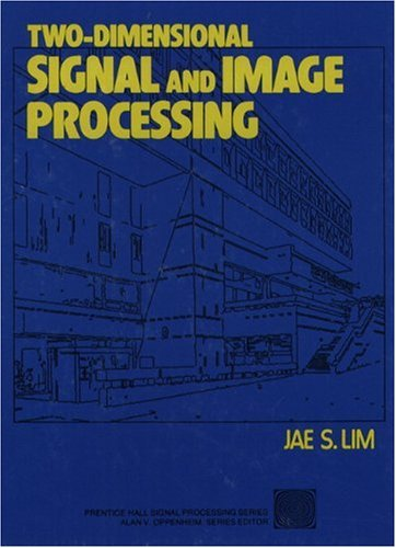 9780139353222: Two-Dimensional Signal and Image Processing