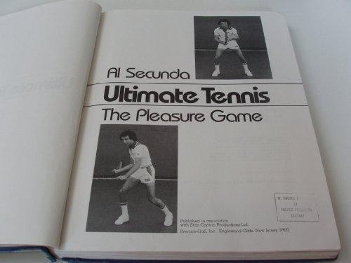 9780139354380: Ultimate tennis: The pleasure game