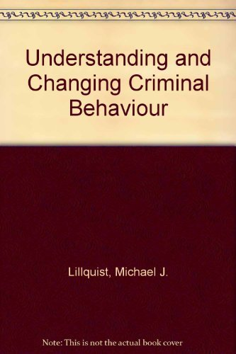 9780139355288: Understanding and Changing Criminal Behaviour