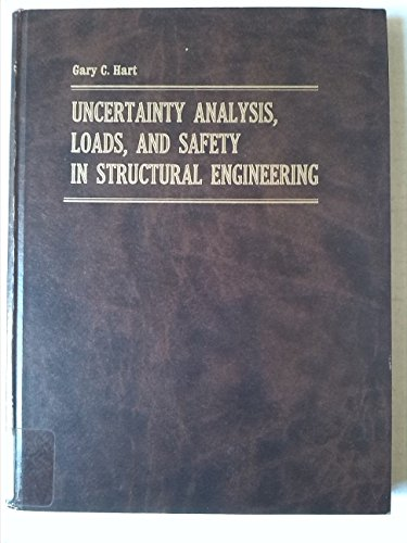9780139356193: Uncertainty Analysis, Loads and Safety in Structural Engineering (Prentice-Hall civil engineering and engineering mechanics series)