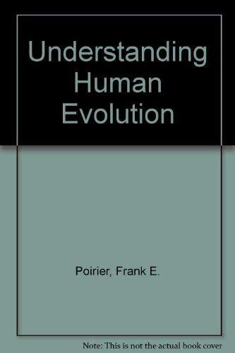 9780139358913: Understanding Human Evolution