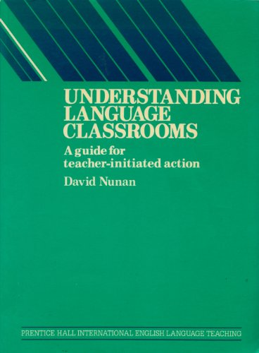 9780139359354: Understanding Language Classrooms: A Guide for Teacher Initiated Action