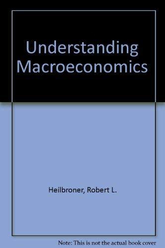 Understanding Macroeconomics (0139359575) by Heilbroner, Robert L.