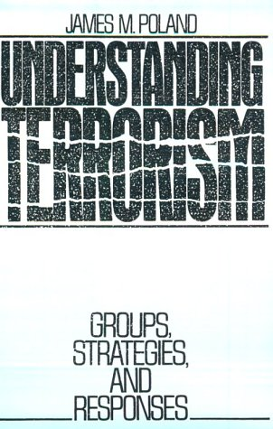9780139361135: Understanding Terrorism: Groups, Strategies,and Responses