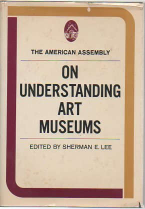 9780139362866: On Understanding Art Museums