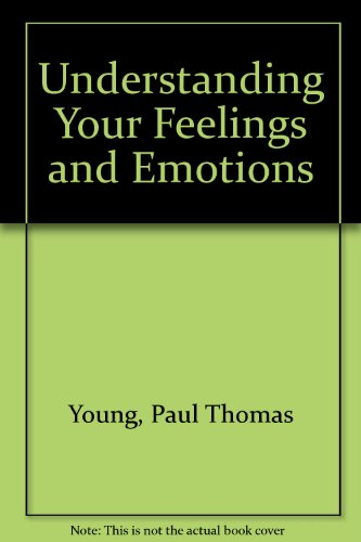 9780139365003: Understanding Your Feelings and Emotions (A Spectrum book ; S-374)