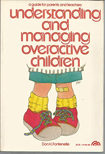 9780139367571: Understanding and managing overactive children: A guide for parents and teachers (Special education series)