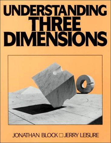 9780139372025: Understanding Three Dimensions