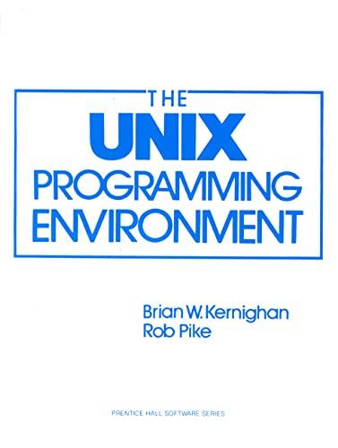 9780139376818: The Unix Programming Environment (Prentice-Hall Software Series)