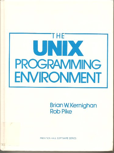 9780139376993: Unix Programming Environment (Prentice-Hall Software Series)