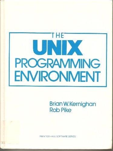 9780139376993: Unix Programming Environment (Prentice-Hall Software Series)