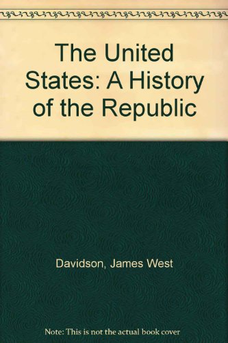 9780139379956: The United States: A History of the Republic