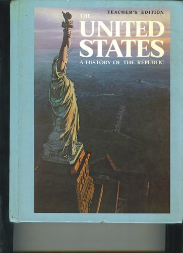 9780139380013: The United States a History of the Republic (Teachers Edition)