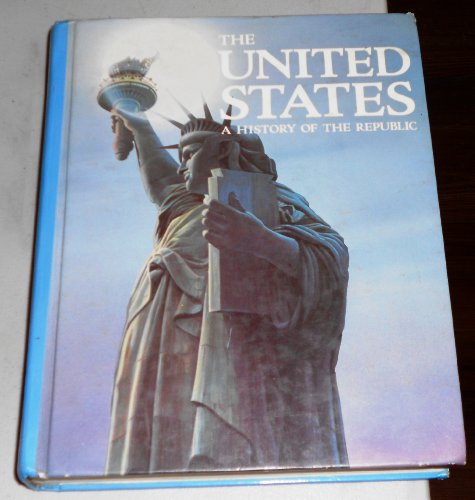 9780139380273: The United States: A History of the Republic