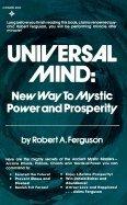 Universal Mind: New way to mystic power: Robert A Ferguson