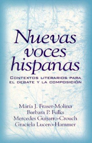 9780139380778: Nuevas voces hispanas: contextos literarios para el debate y la composición