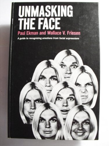 9780139381836: Unmasking the Face: A Guide to Recognizing Emotions from Facial Clues. (A Spectrum book)