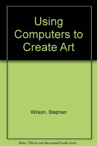 9780139383410: Using Computers to Create Art