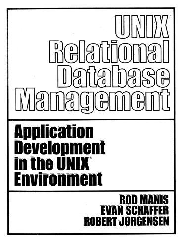 UNIX (TM) Relational Database Management (Prentice-Hall Software: Manis, Schaffer, Howard,
