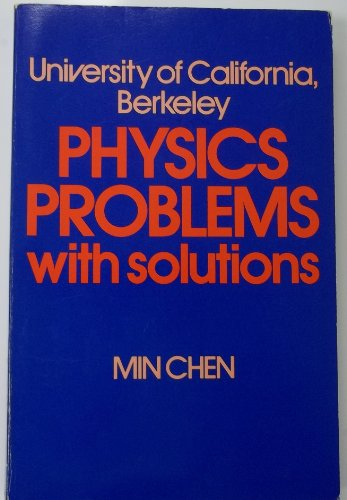 9780139389023: University of California, Berkeley, physics problems, with solutions [Paperba...