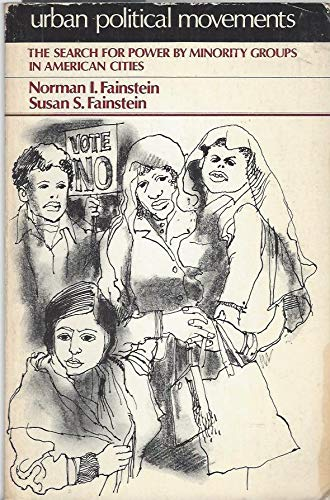 9780139393228: Urban Political Movements: The Search for Power by Minority Groups in American Cities
