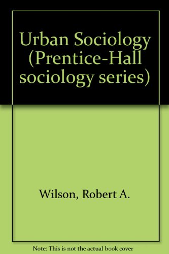 9780139395208: Urban Sociology (Prentice-Hall sociology series)