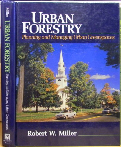 9780139396205: Urban Forestry: Planning and Managing Urban Green-spaces