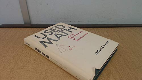 9780139397363: Used Math for the First Two Years of College Science