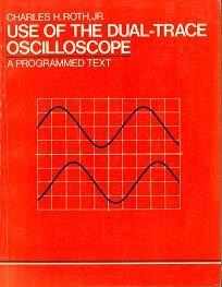 9780139400230: Use Dual Trace Oscilloscope