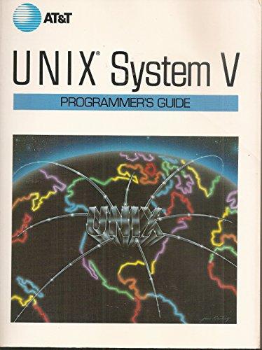 9780139404382: Unix System V: Programmer's Guide