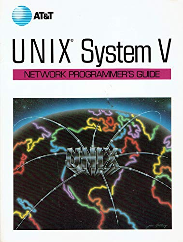 9780139404610: Unix System V Network Programmer's Guide (Prentice-Hall C & UNIX Systems Library)