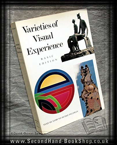 9780139405938: Varieties of Visual Experience (Basic Edition)