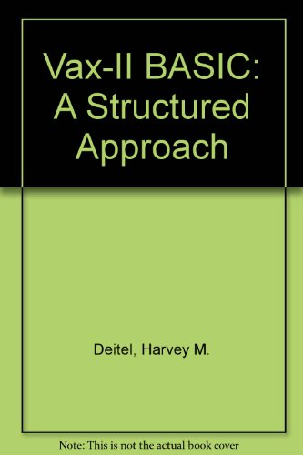 Vax-II Basic: A Structural Approach (9780139409660) by Harvey M. Deitel