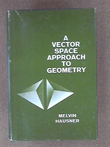 9780139414275: Vector Space Approach to Geometry