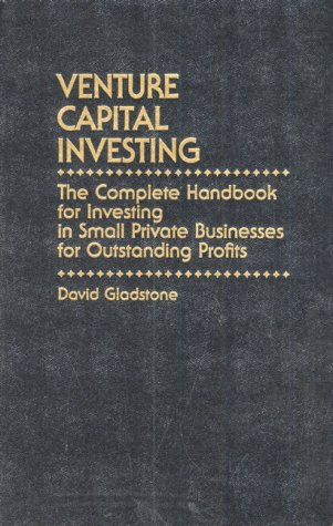 9780139414282: Venture Capital Investing: The Complete Handbook for Investing in Small Private Businesses for Profit