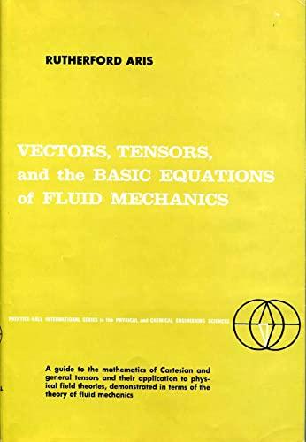 9780139414435: Vectors, Tensors and the Basic Equations of Fluid Mechanics