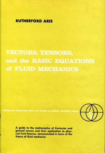 Vectors, Tensors, and the Basic Equations of Fluid Mechanics: aris, rutherford