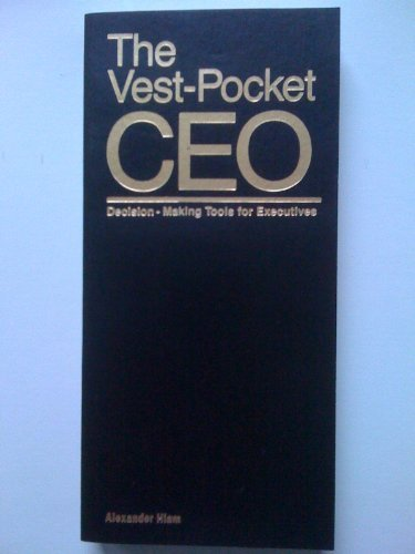The Vest Pocket CEO:Decision Making Tools For Executives (0139416919) by Alexander Hiam