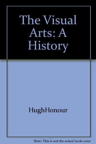 9780139425257: The Visual Arts: A History