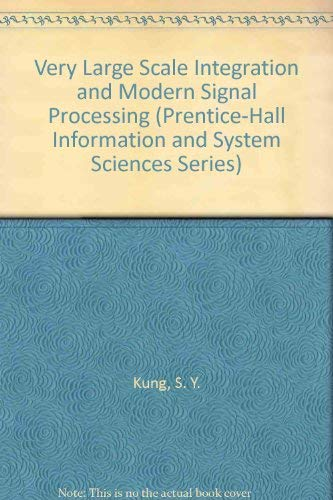 VLSI and Modern Signal Processing (Prentice-Hall Information and System Sciences Series)