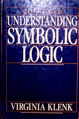 9780139427640: Understanding Symbolic Logic